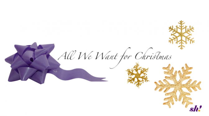 All We Want For Christmas – Kate's Wishlist