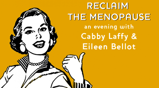 Reclaim the Menopause Event