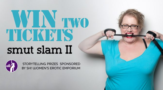 Smut Slam II – Get Two Free Tickets